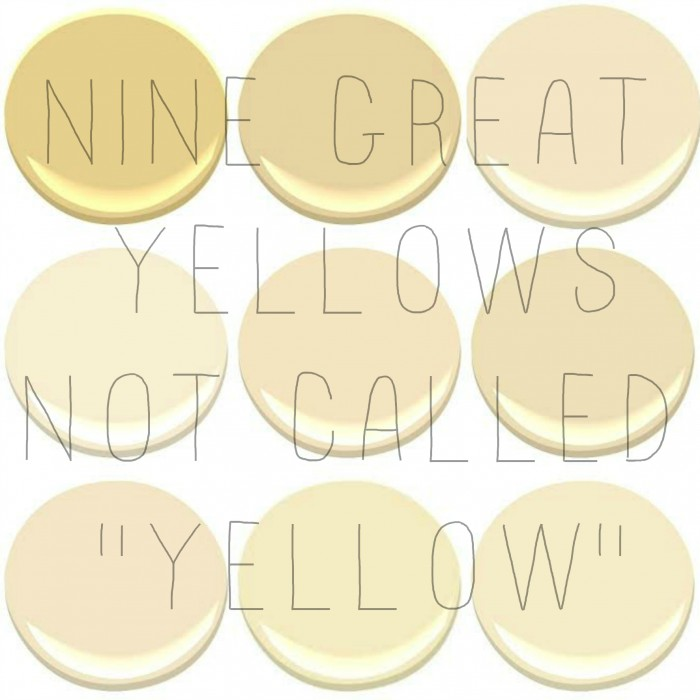 IS YELLOW THE NEW NEUTRAL My Old Country House : benjaminmooreyellows 700x700 from myoldcountryhouse.com size 700 x 700 jpeg 57kB