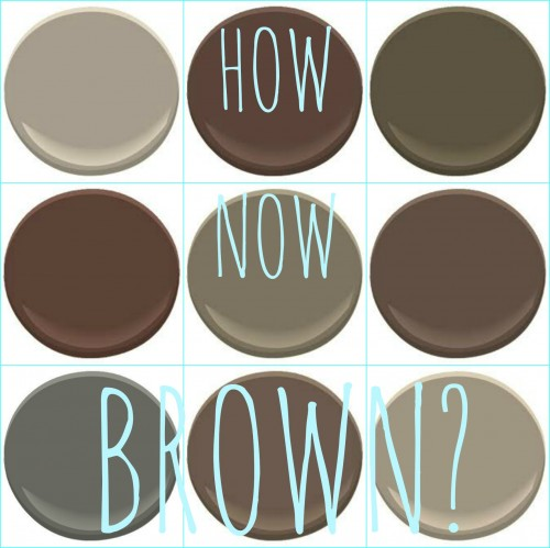 BENJAMIN MOORE: ASHLEY GRAY, BARRISTA, CHAR BROWN, CHOCOLATE SUNDAE, FAIRVIEW TAUPE, FRENCH PRESS, KENDALL CHARCOAL, MUSTANG,  WEIMERANER