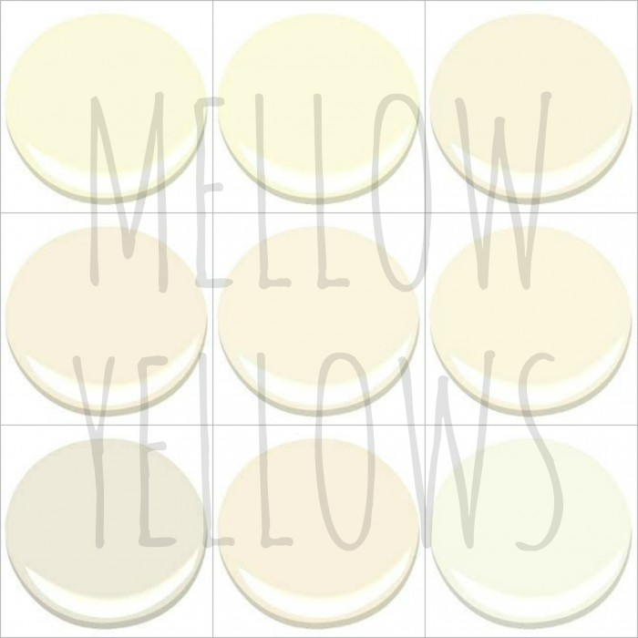 9 of my 10 favorite BENJAMIN MOORE MELLOW YELLOWS: CREME BRULEE, CREME FRAICHE, IVORY TUSK, PARADISE BEACH, SUGAR COOKIE, VANILLA ICE CREAM, WHITE DOWN, WINDSWEPT, BAVARIAN CREAM