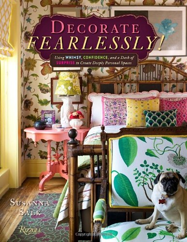 DECORATE FEARLESSLY BY SUSANNA SALK
