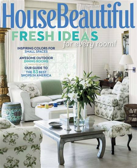 APRIL 2014 HOUSE BEAUTIFUL