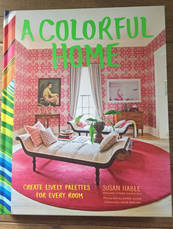 A COLORFUL HOME BY SUSAN HABLE