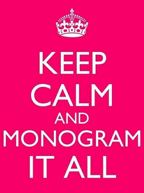 KEEP CALM AND MONOGRAM